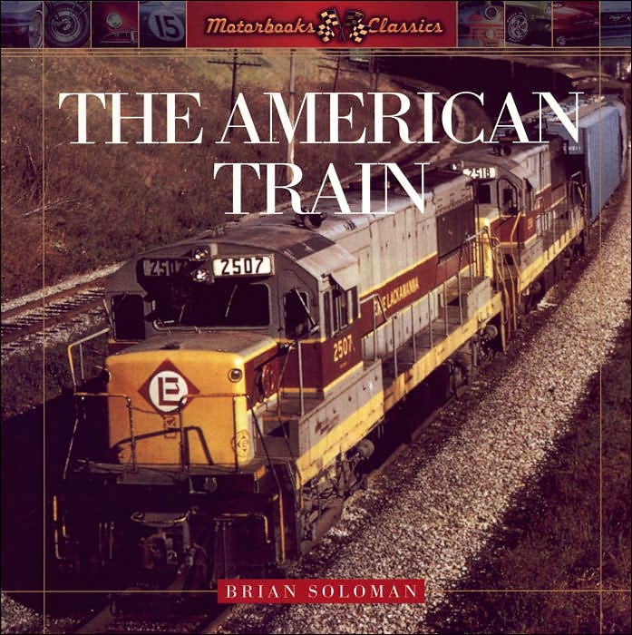 Front Cover - The American Train - Click to order from Barnes & Noble